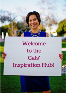 Welcome to the Gal's Inspiration Hub!
